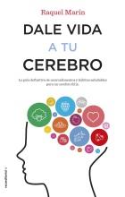 9788417092023-Dale_Vida_A_Tu_Cerebro-Raquel_Marin-Alta
